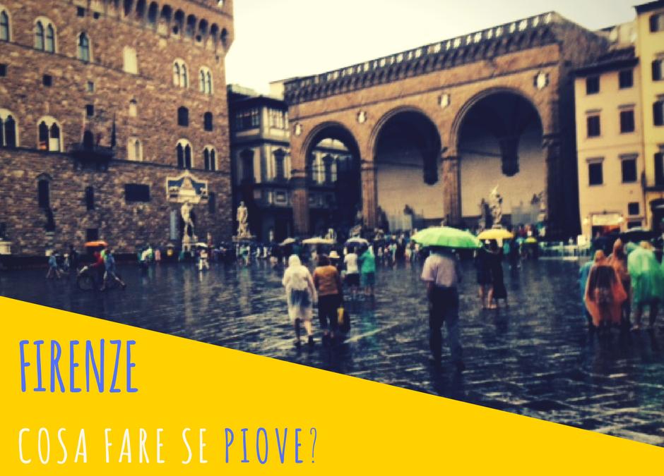 Firenze. Cosa fare se piove?