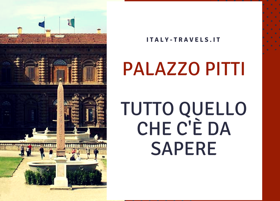 palazzo-pitti-storia-consigli-visita-curiosità
