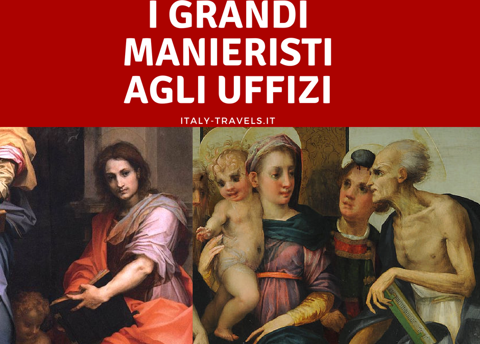 3 Grandi Manieristi agli Uffizi